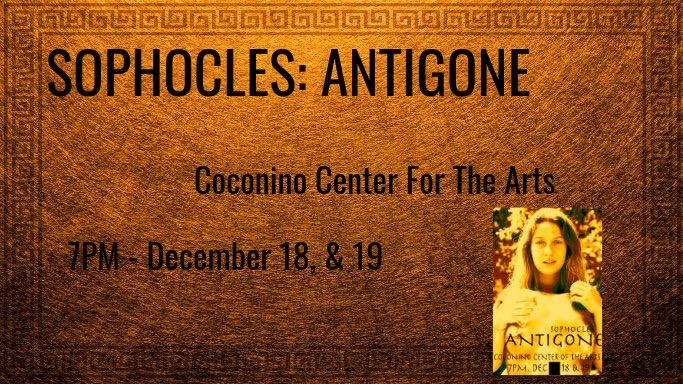 Sophocles: Antigone @ Coconino Center For the Arts